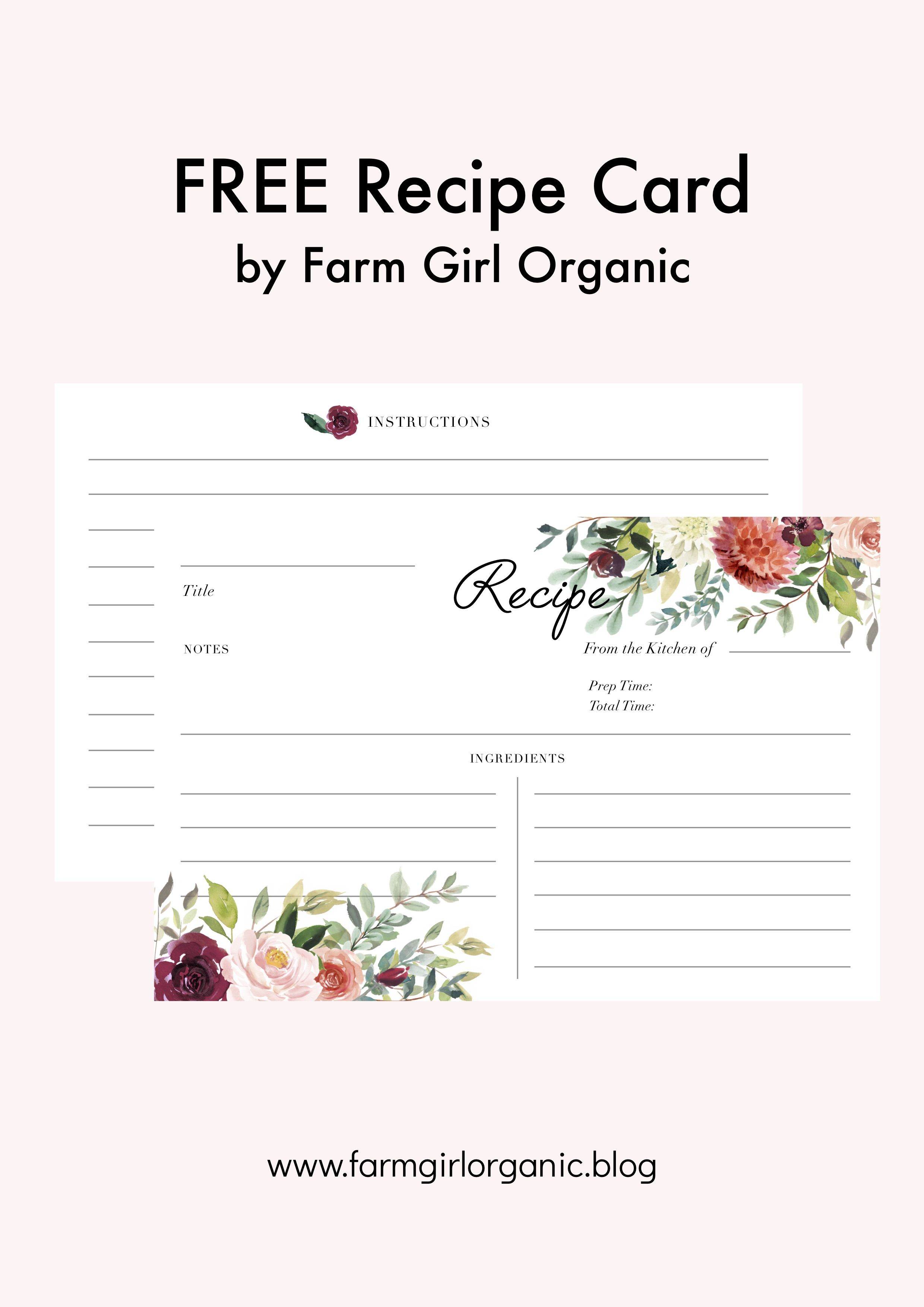 Free Printable Recipe Card By Farm Girl Organic Pdf File Double Sided Size 4 X 6 Printable Recipe Cards Recipe Cards Printable Free Recipe Cards