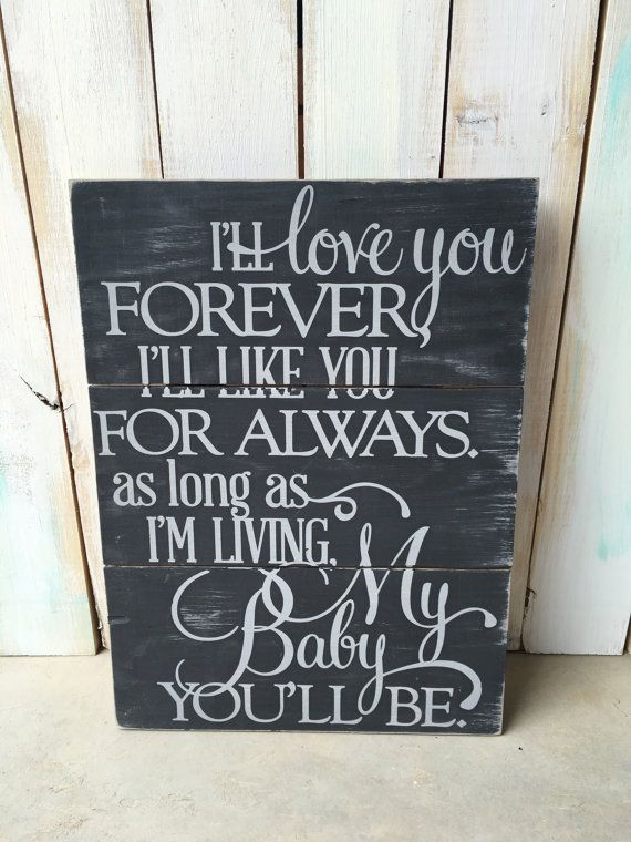 I Ll Love You Forever Quote Enchanting Love You Forever Sign Love You Forever Quote Sign Wooden Sign