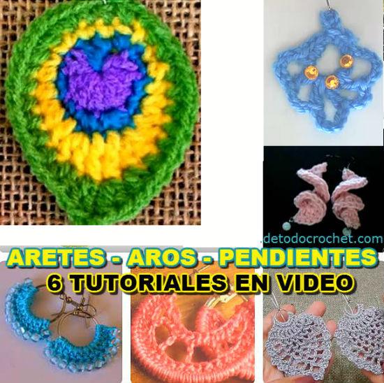 Aretes, pendientes, aros tejidos al crochet DIY / 6 Tutoriales en video #tejidos