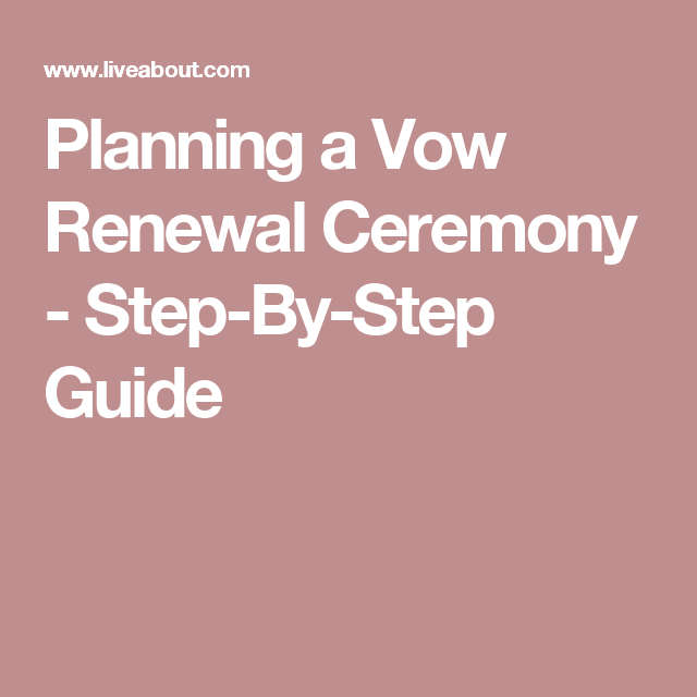 10 Year Wedding Anniversary Invitations: Your Checklist For Planning A Vow Renewal Ceremony