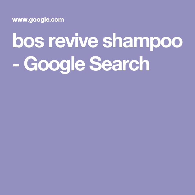 bos revive shampoo - Google Search