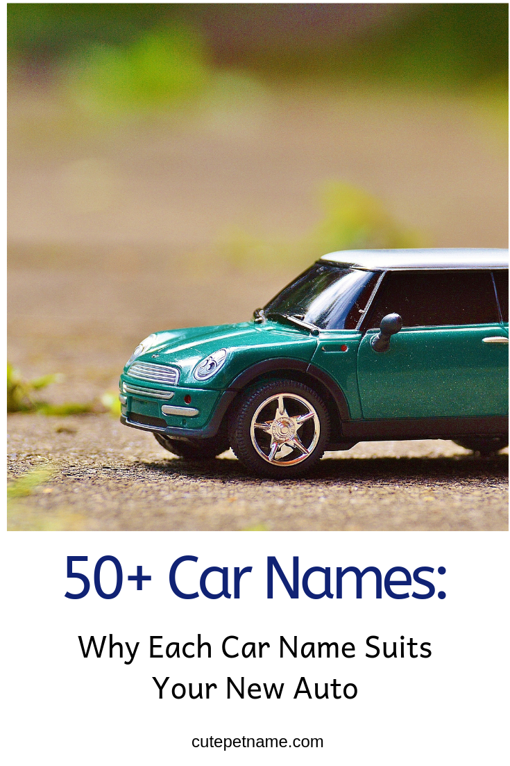 50 List Of Car Names Which Should You Use For Your Car Car
