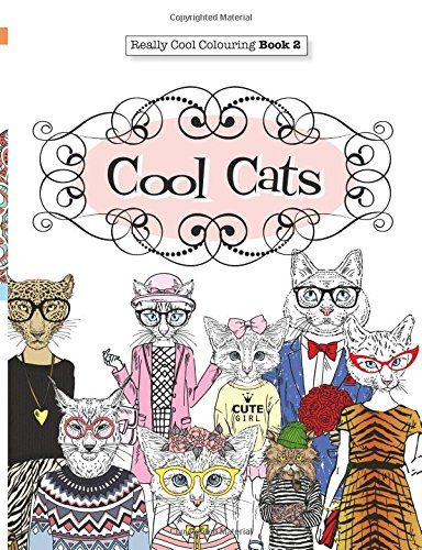 Really COOL Colouring Book 2: Cool Cats (Really COOL Colouring Bo ...