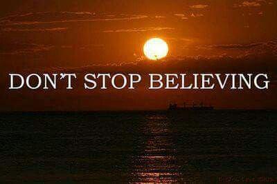 Don't stop Believe!