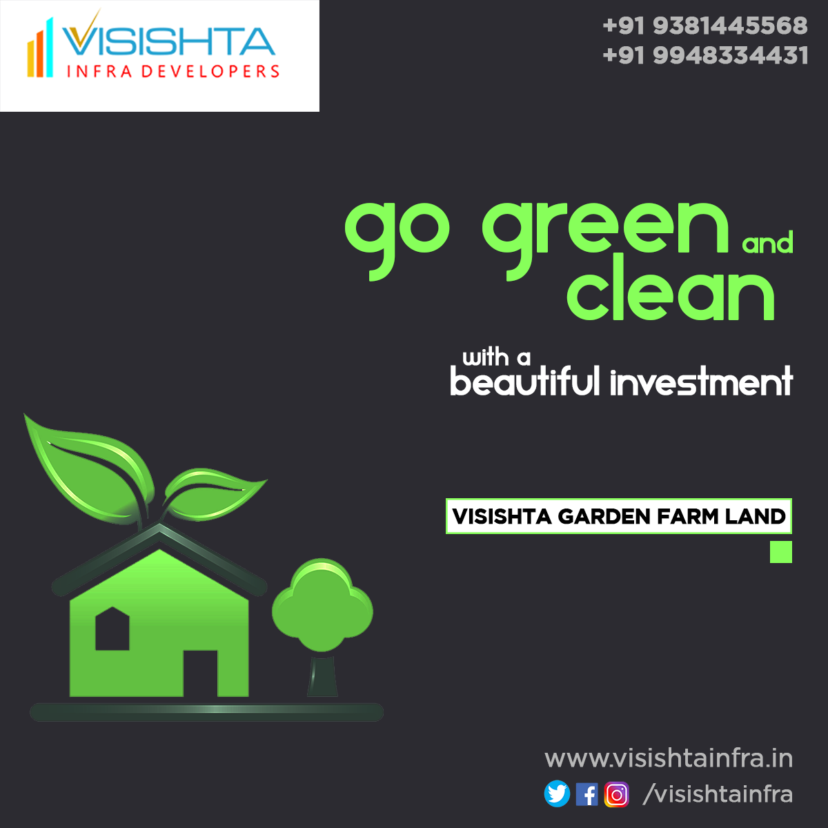 Go green and clean with a beautiful investmentVisishta