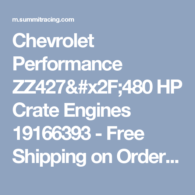 Chevrolet performance zz427480 hp crate engines 19166393 free chevrolet performance zz427480 hp crate engines 19166393 free shipping on orders over 99 malvernweather Image collections