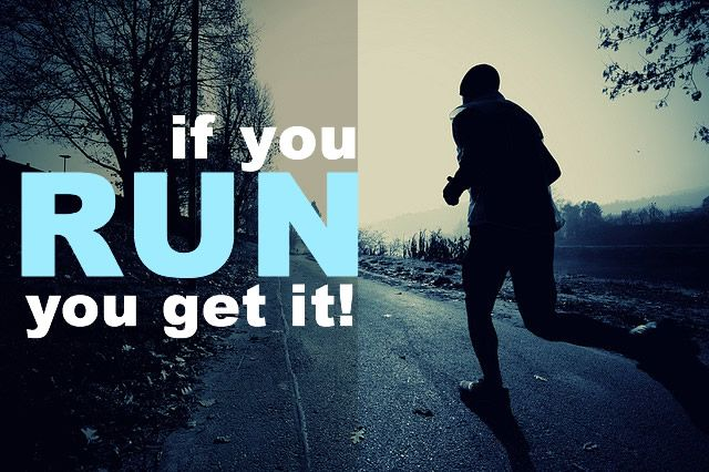 If you RUN, then you get it.  Keep running and Get Fit!