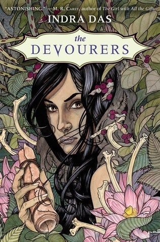 The Devourers by Indra Das - July 12th 2016 by Del Rey