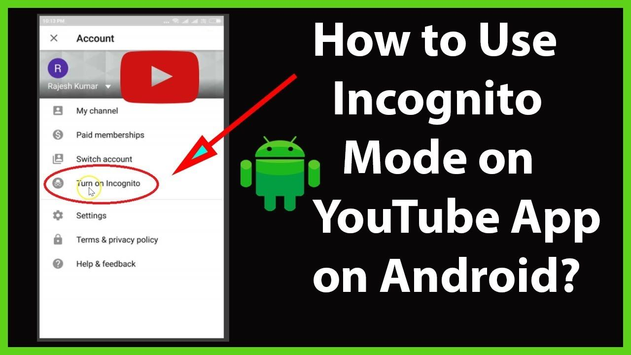 How To Use Incognito Mode On Youtube App On Your Android Device Youtube App Being Used