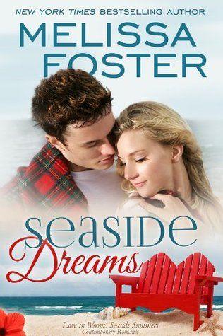 Seaside Dreams (Love in Bloom, #21; Seaside Summers, #1) by Melissa Foster