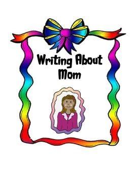 Writing About Mom | TPT picks | Teaching narrative writing