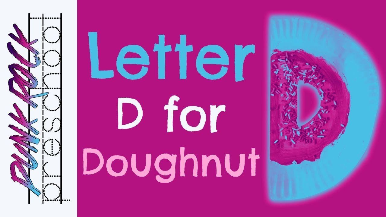 Letter D Learning Videos - D for Doughnut | Best Preschool Videos ...