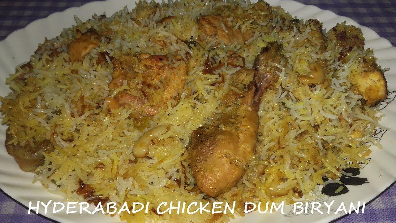 Hyderabadi Chicken Dum Biryani Chicken Dum Biryani