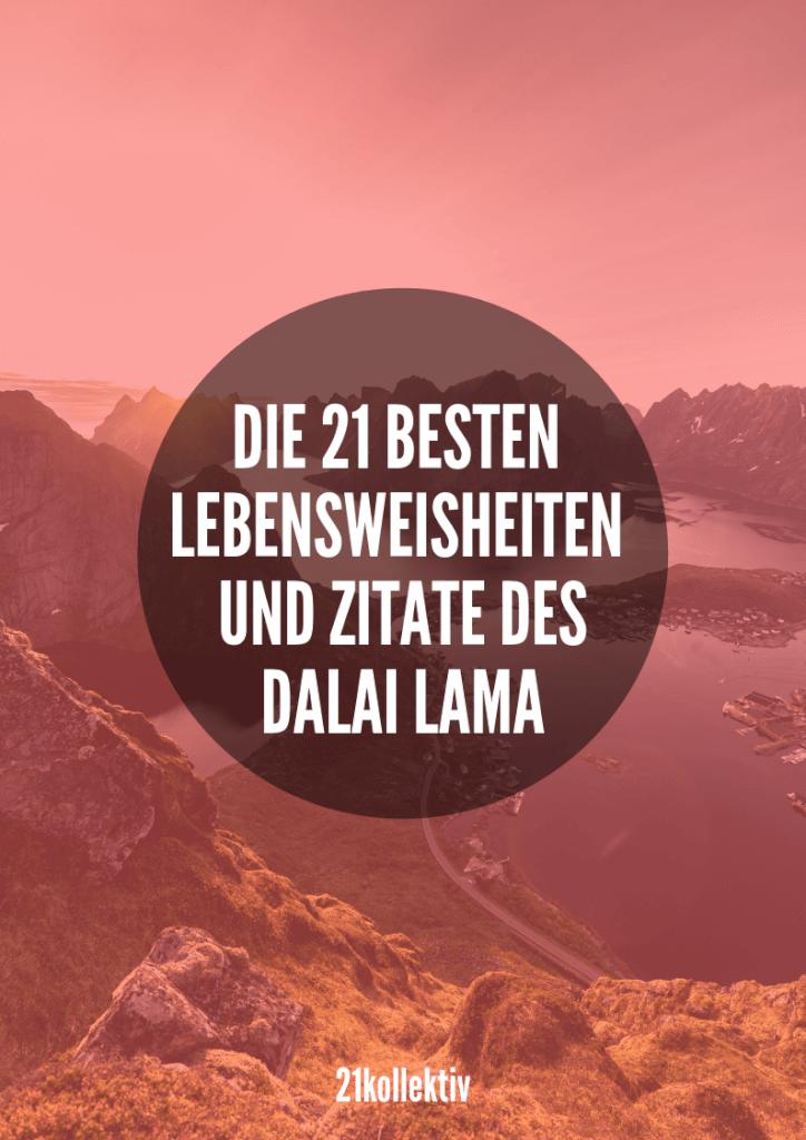 21 inspirierende Zitate und Lebensweisheiten vom Dalai