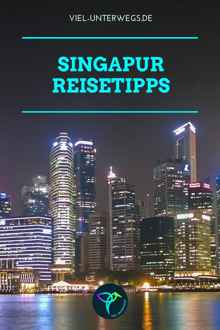 Highlights In Singapur Meine Tipps Fur Das Asien 2 0 Reisen Singapur Reise Singapur
