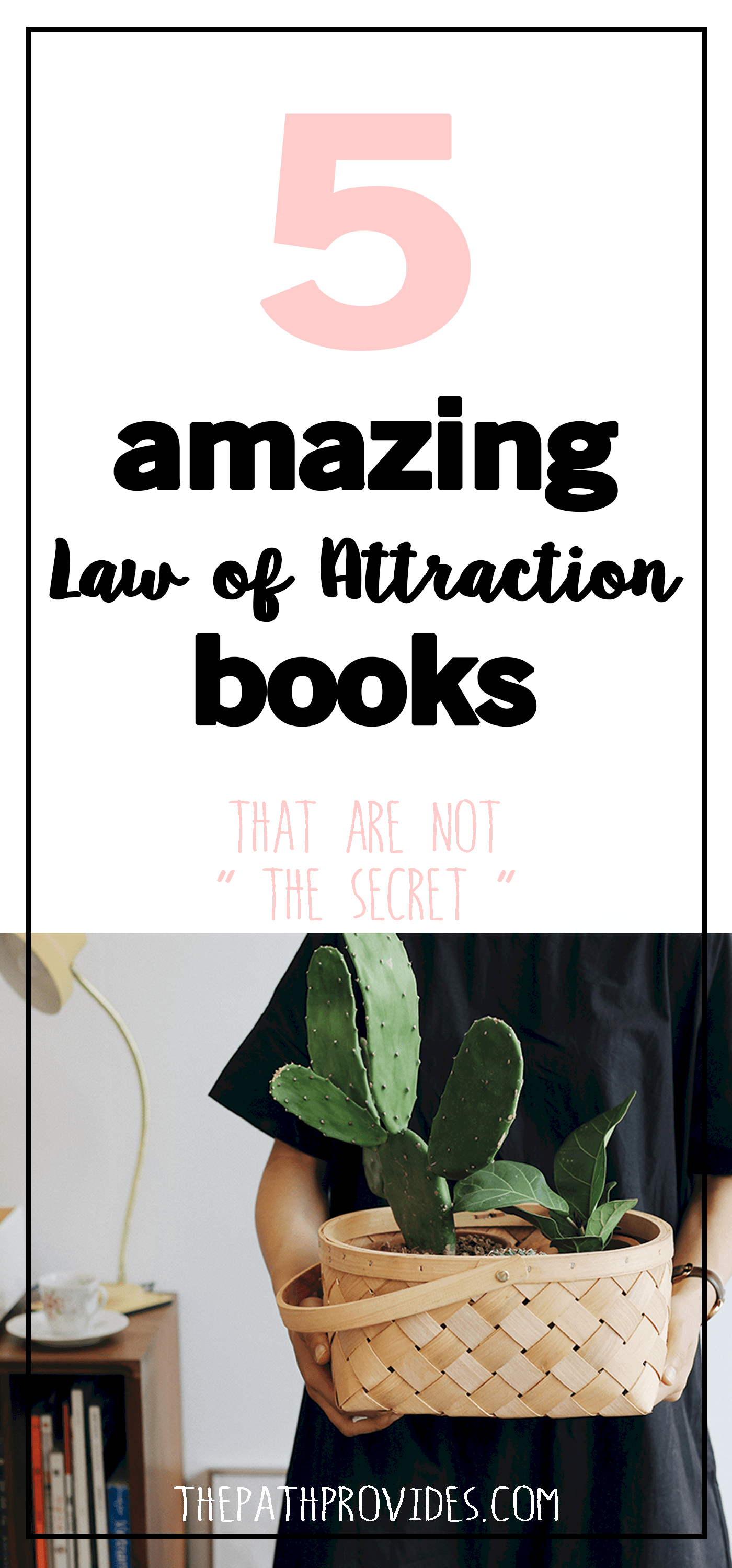5 Amazing Books On The Law Of Attraction