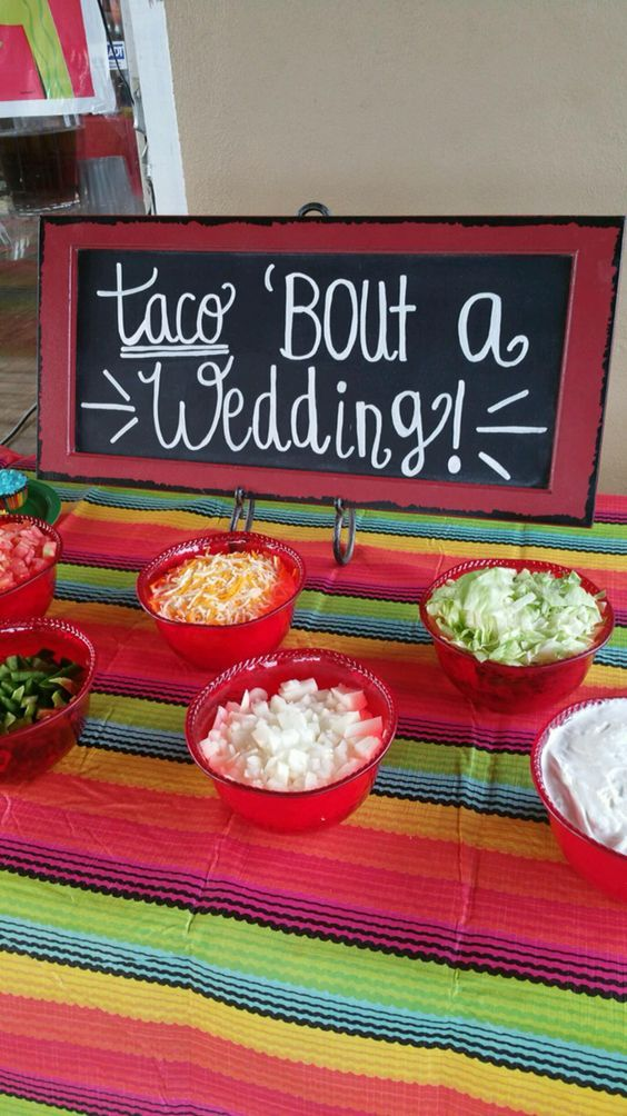 Taco Bar Love The Wording Couple Wedding Shower