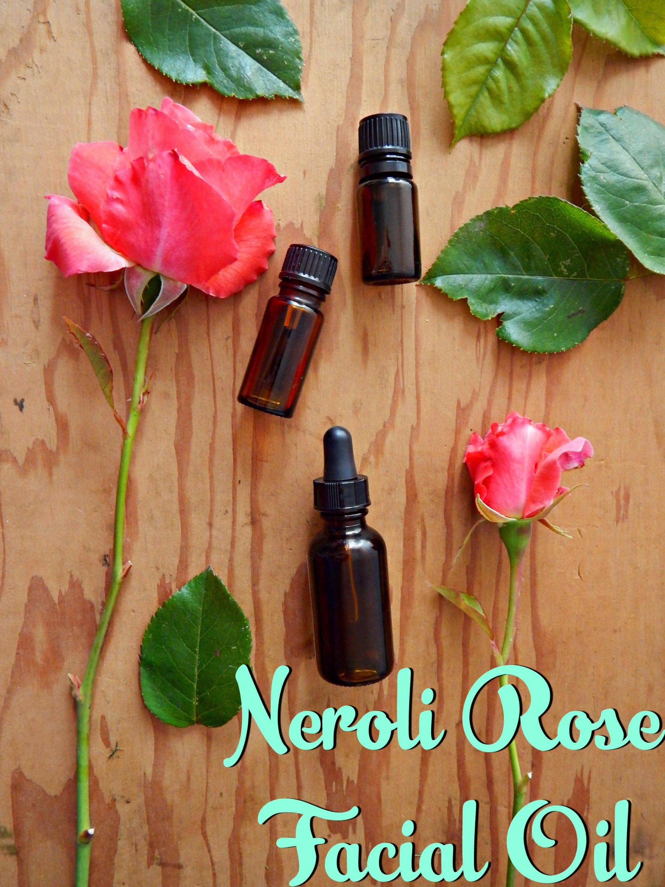 Homemade neroli rose facial oil facial oil oil