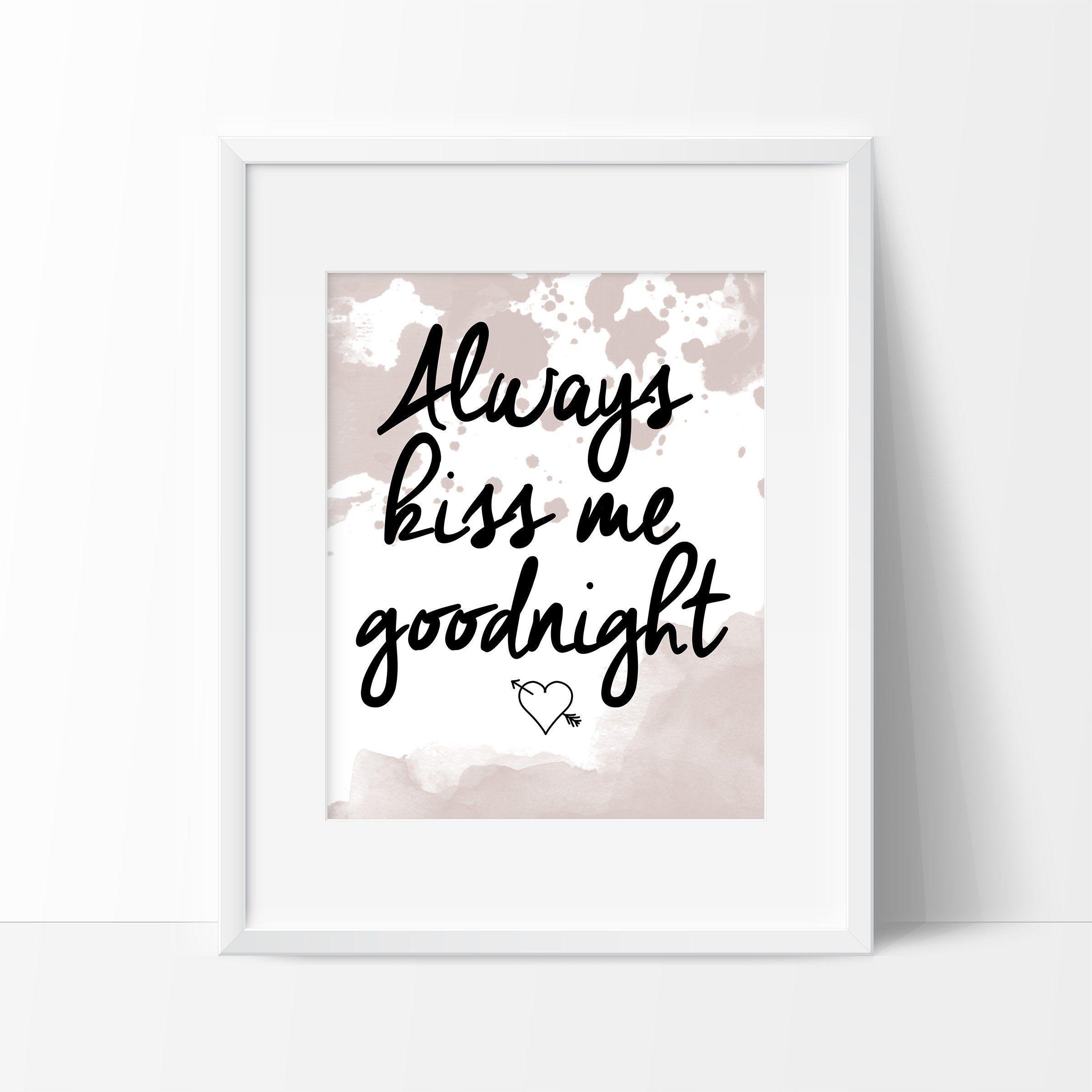 Always Kiss Me Goodnight Art Print - Home Decor - Home Art Print ...
