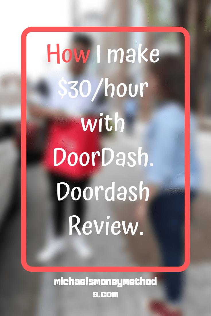 How I Make 30 Hour With Doordash Doordash Review Doordash Make More Money Easy Money Online