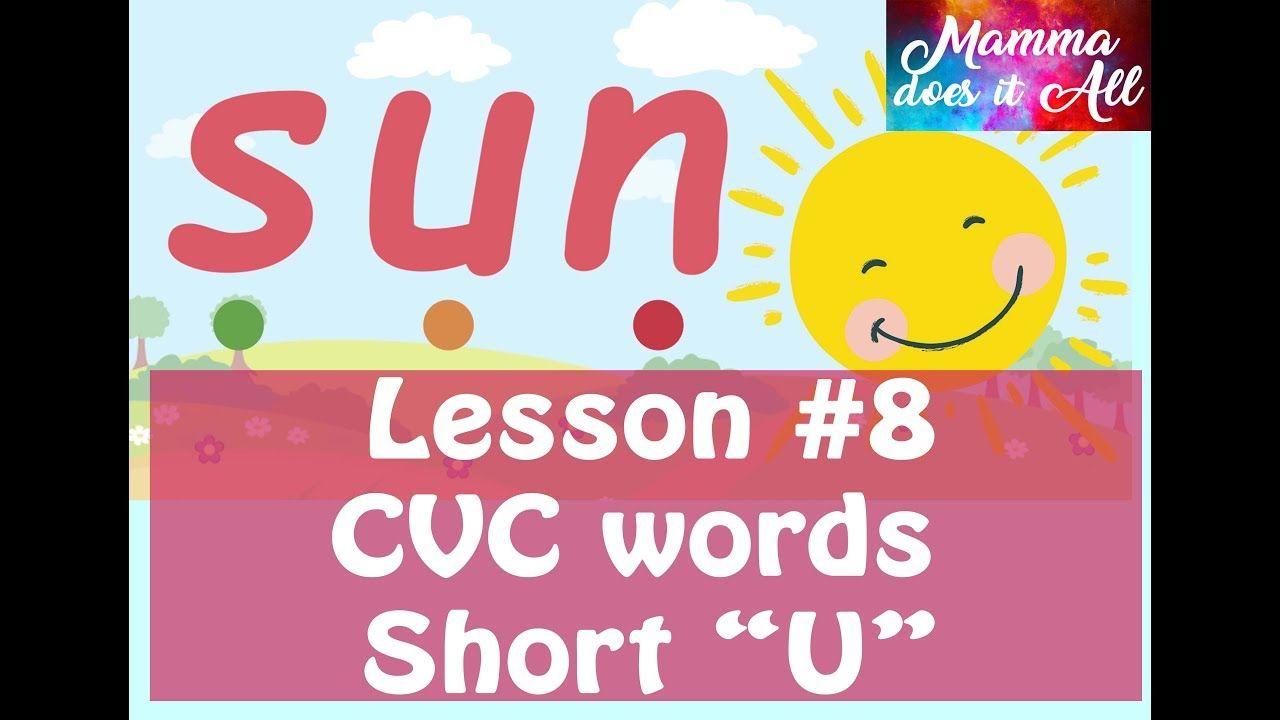 "Lesson 8 Three Letter blends Short ""U"" CVC words"