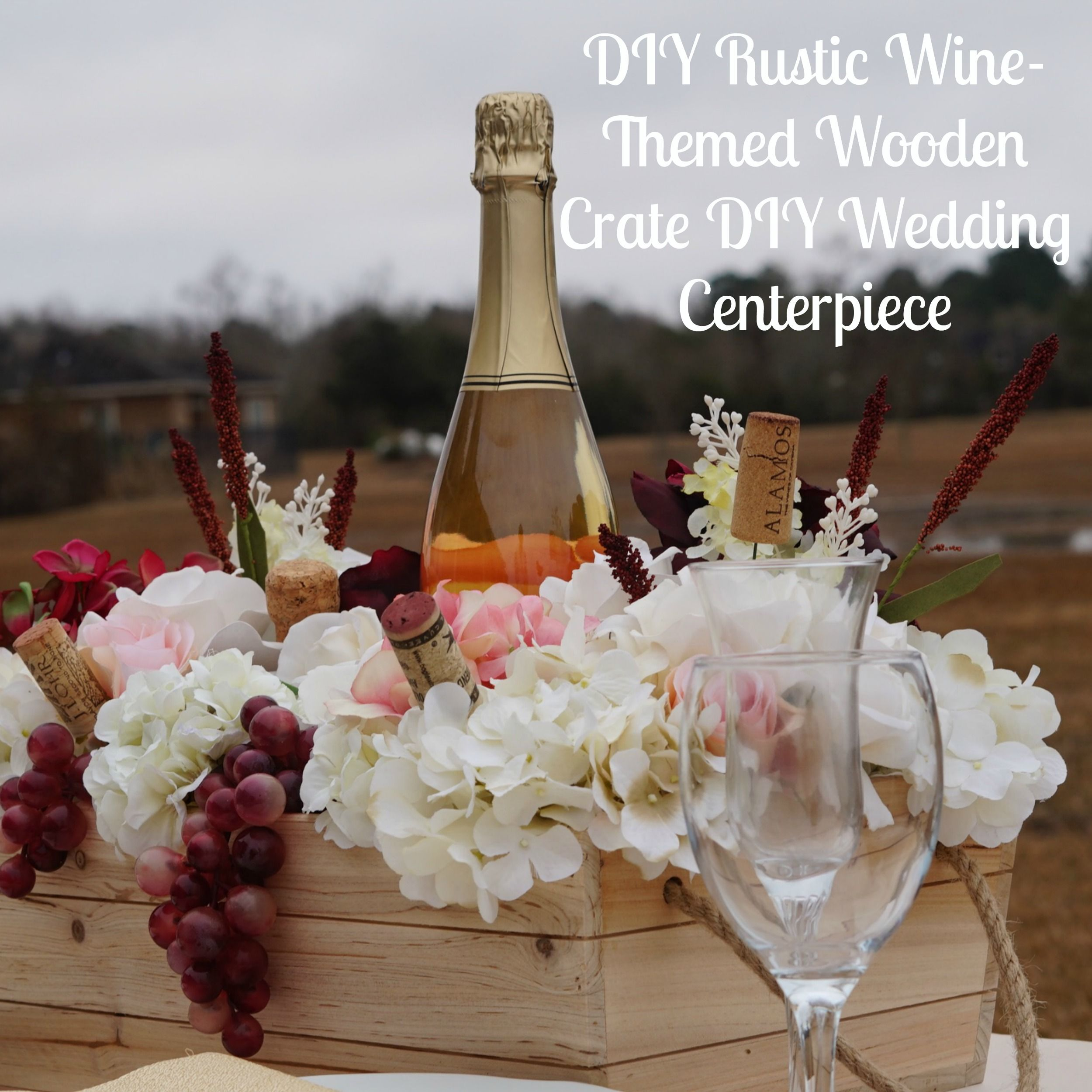 Rustic Wine Themed Wooden Crate DIY Wedding Centerpiece  Wooden