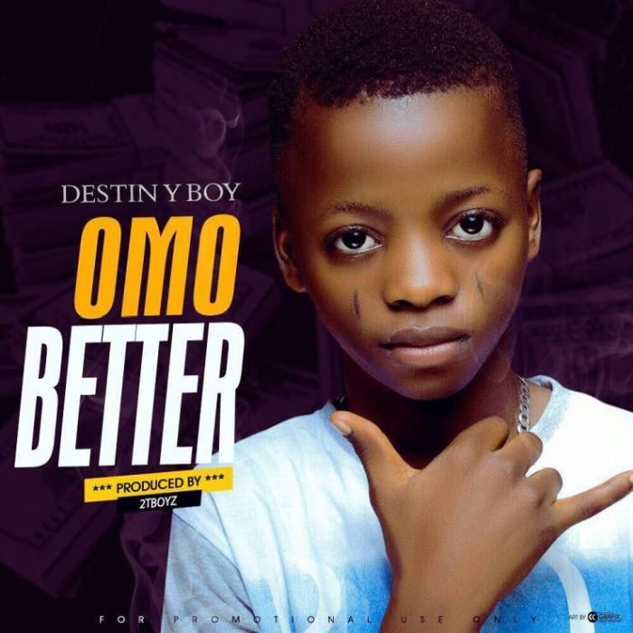 New Music + Instrumental] Destiny Boy – Omo Better (Prod  By