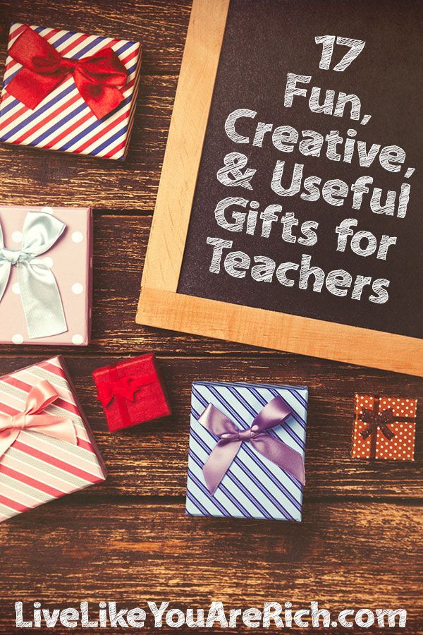 17 Fun, Creative, and Useful Teacher Gift Ideas | Handmade Gifts ...