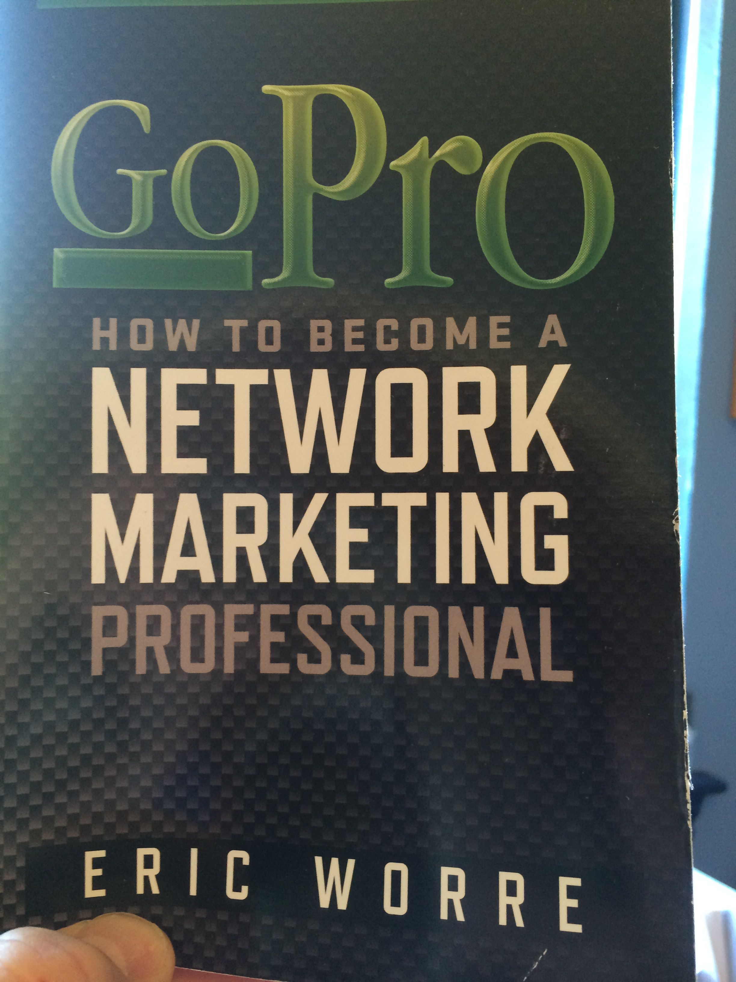 Get Go Pro By Eric Worre Life Changing Books Marketing