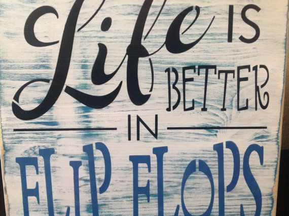 life is better in flip flops wood primitive sign, pool decor, lake ... - Patio Gift Ideas