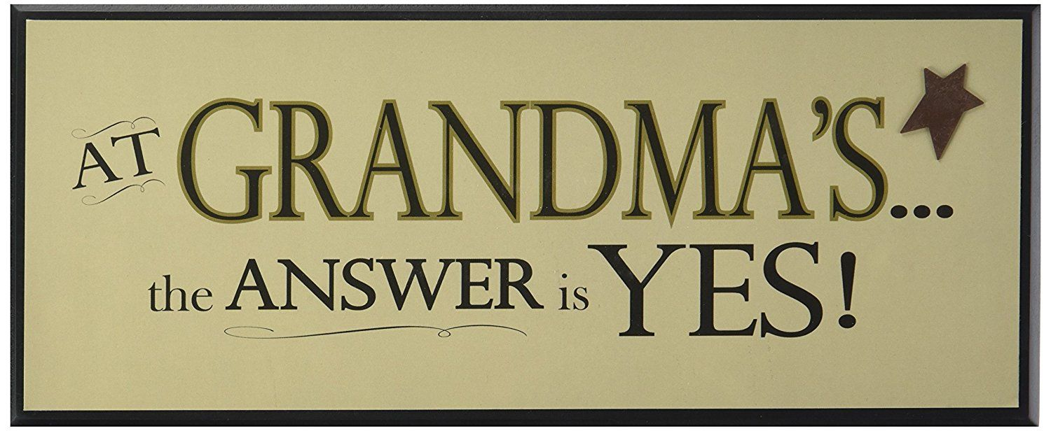 Grandma Plaque: The Answer is Yes ** Check out the image by visiting ...