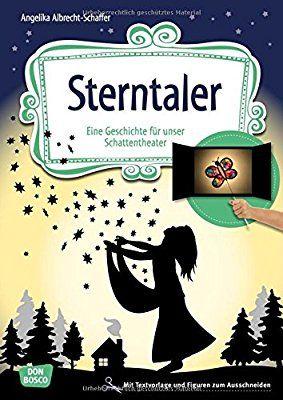 Sterntaler: Eine Geschichte für unser Schattentheater mit ...