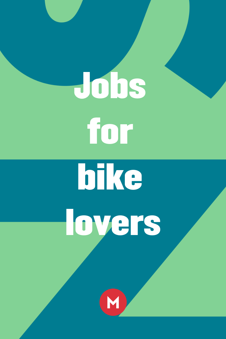 Jobs For Bike Lovers Job National Bike Month Bike Lovers