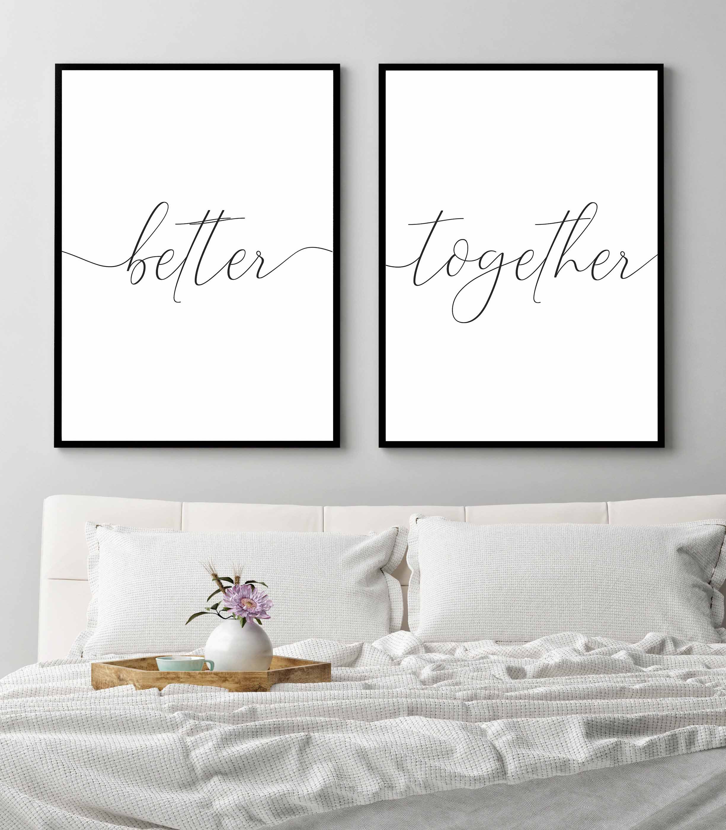Better Together Signbedroom Wall Art Printsset Of 2 Etsy Printable Bedroom Decor Above Bed Decor Wall Decor Bedroom