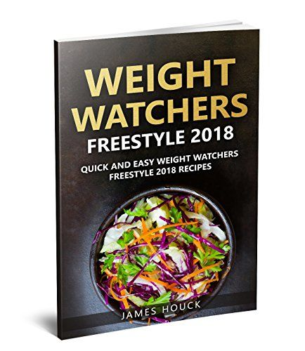 Weight watchers freestyle 2018 the ultimate weight watchers weight watchers freestyle 2018 the ultimate weight watchers freestyle cookbook quick and easy weight watchers freestyle 2018 recipes we all agr forumfinder Gallery