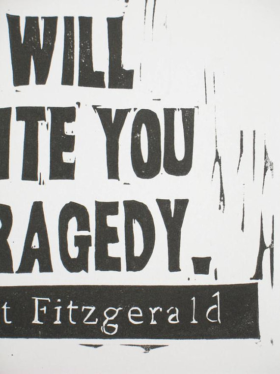 F Scott Fitzgerald Quote Linocut Print Show Me A Hero And I Will