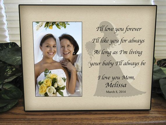 Personalized Mother Daughter Wedding Picture Frame - I\'ll love you ...
