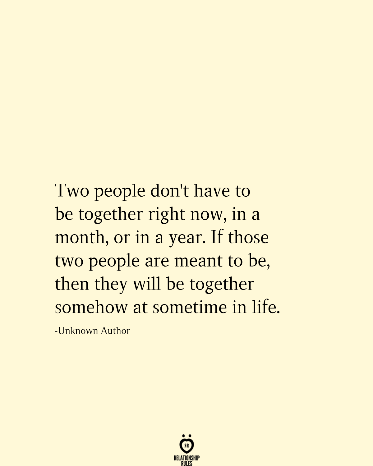 Two People Don't Have To Be Together Right Now, In A Month, Or In A Year