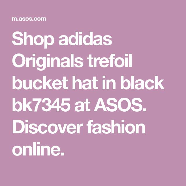 a8f54195 Shop adidas Originals trefoil bucket hat in black bk7345 at ASOS. Discover  fashion online.