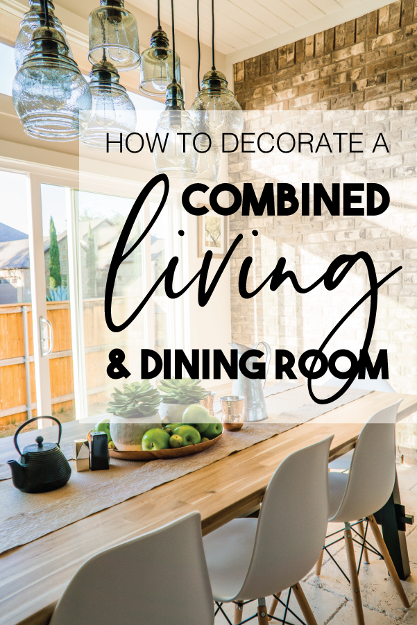 5 Tips For Decorating A Combined Living Dining Room Happily Ever After Etc Small Living Dining Dining Room Small Living Dining Room
