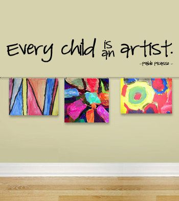 Every Child Is An Artist Vinyl Wall Decal Pablo