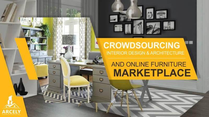Arcely Memberikan Solusi Berupa Sebuah Situs Crowdsourcing Dan - Crowdsourcing interior design