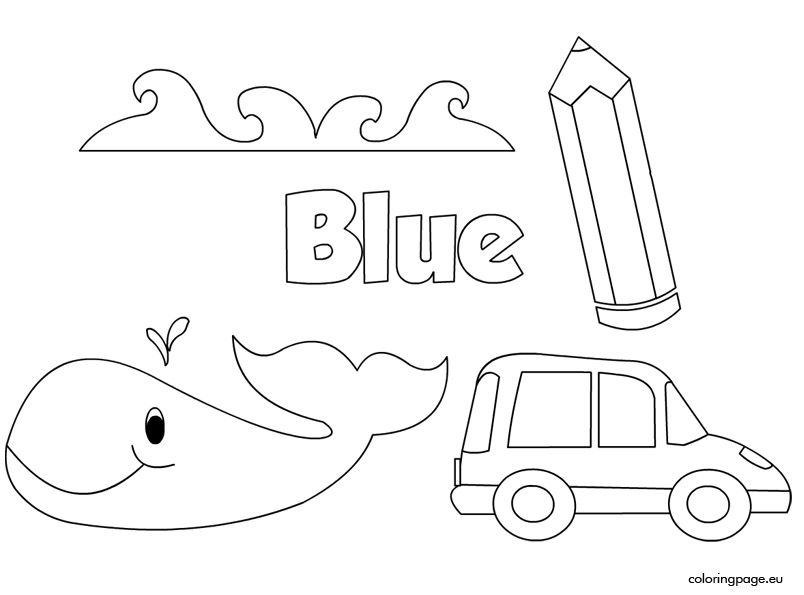 The Color Blue Coloring Page Preschool Colors Color Blue Activities Color Activities