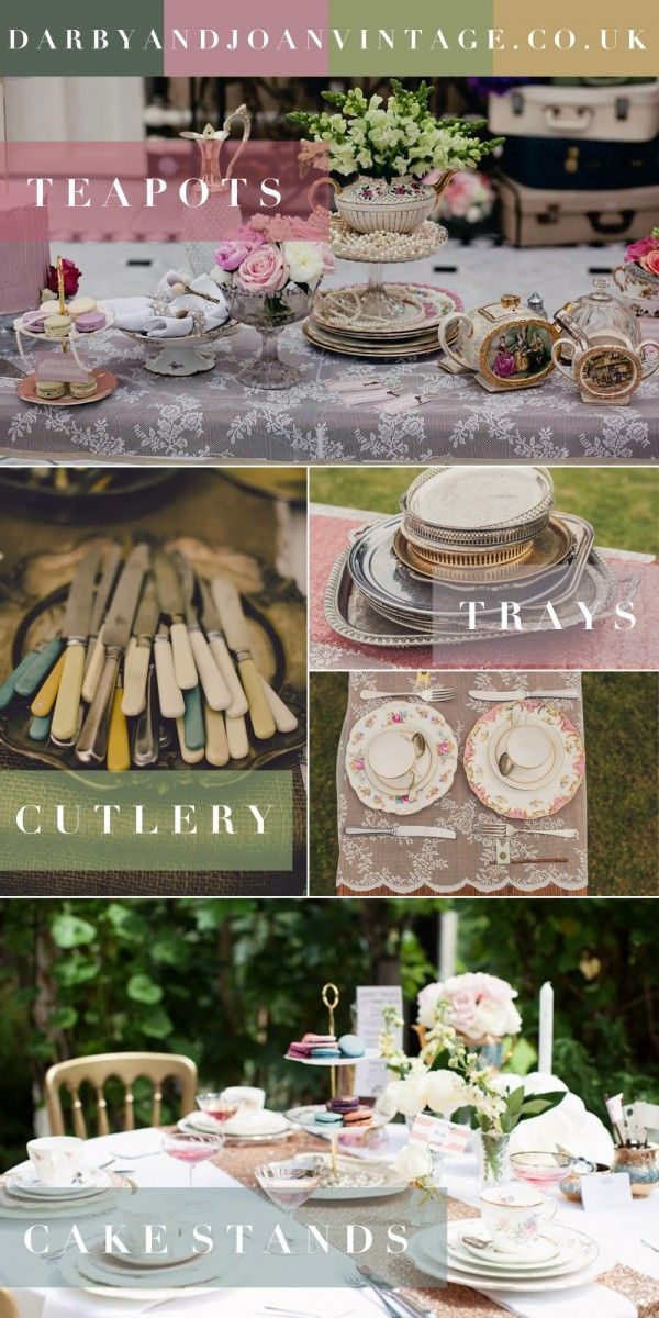 Styling a Vintage Wedding with Darby & Joan | Vintage Prop Hire, Derbyshire | Vintage China, Cake Stands, Silver Trays, Cutlery & More