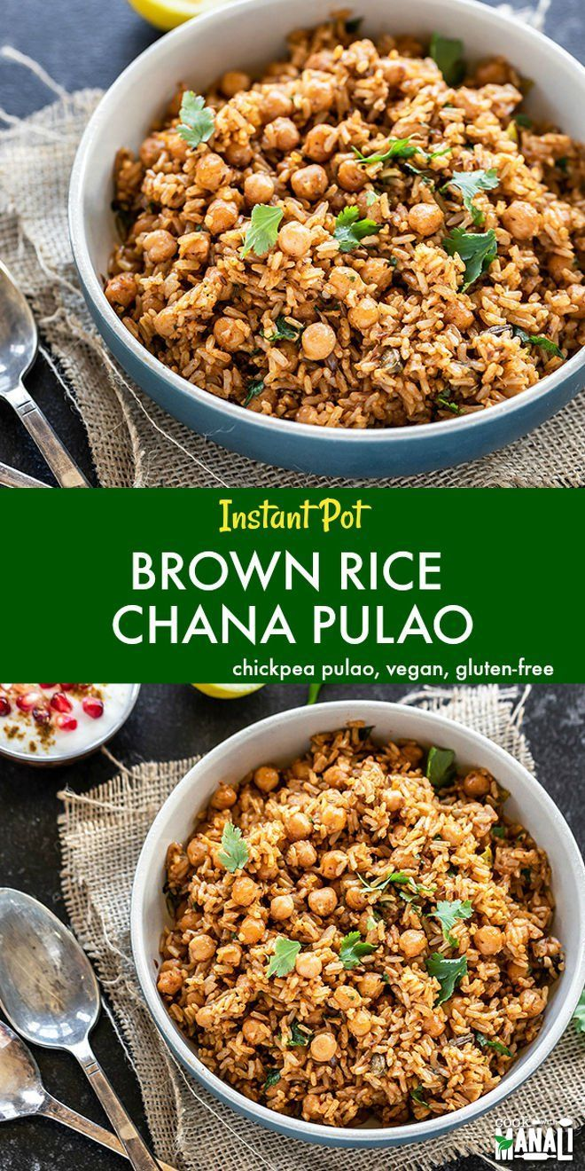 Instant Pot Brown Rice Chana Pulao