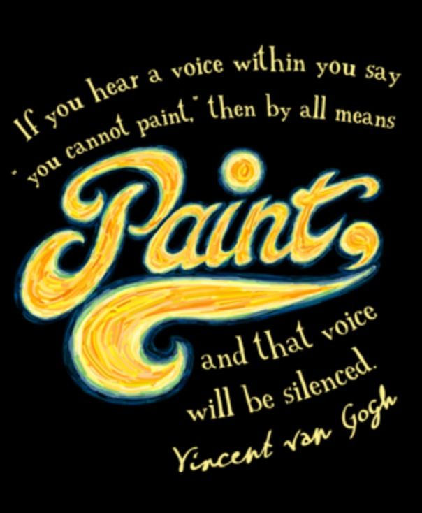 Van Gogh was an awesome man. 💢 Artist quotes, Painting
