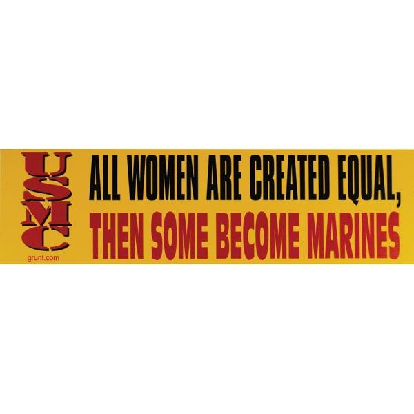 All women are created equal bumper sticker sgt grit marine corps store