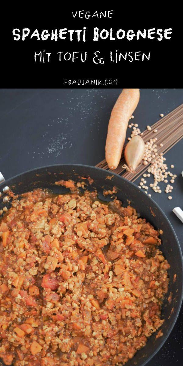 Vegane Spaghetti Bolognese mit Tofu & Linsen