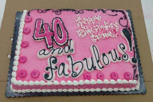 1 2 Sheet Cake Fabulous 40th Birthday 40th Birthday Cake For Women Birthday Sheet Cakes 40th Cake