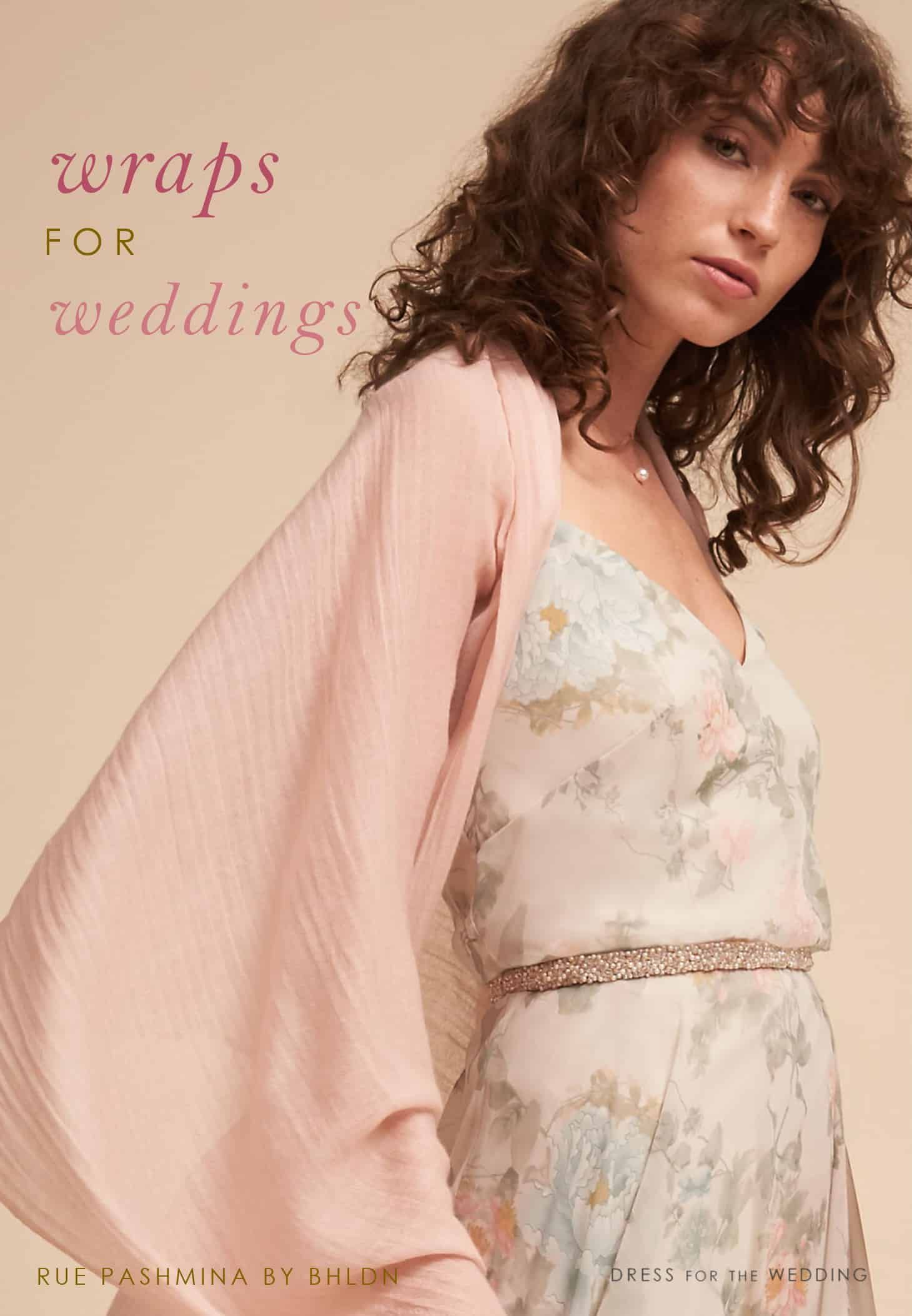 173cd32bfd8a Wraps for Weddings  Shawls and Cover-Ups for Guests